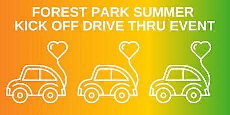 Forest Park Summer Kick Off Drive Thru Event tickets