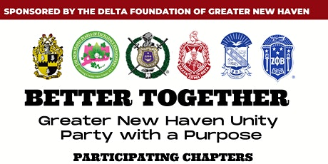 BETTER TOGETHER: Greater New Haven Unity Party with a Purpose tickets