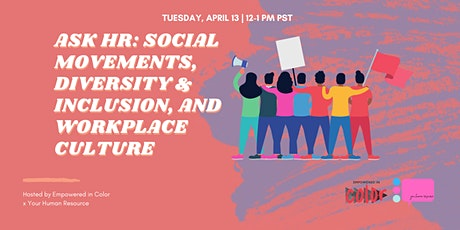 Ask HR: Social Movements, Diversity & Inclusion, and Workplace Culture tickets