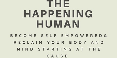 The Happening Human tickets