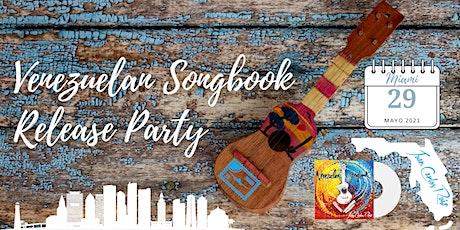 Venezuelan Songbook Release Party - Miami tickets