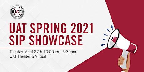 UAT Spring 2021 SIP Showcase tickets