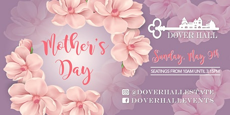 Mother's Day at Dover Hall tickets