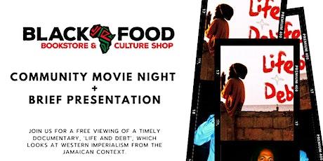 Community Movie Night: Life and Debt tickets