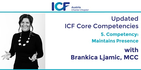 Updated  ICF Core Competencies: Maintains Presence tickets