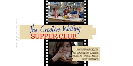 The Creative Writing Supper Club Monday 19th April 2021 tickets