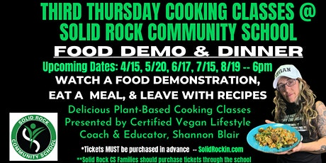 Plant- Based Cooking Classes @ Solid Rock Community School tickets