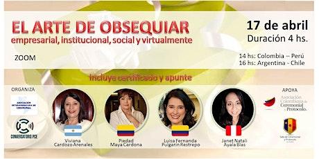 EL ARTE DE OBSEQUIAR EMPRESARIAL, INSTITUCIONAL, SOCIAL Y VIRTUALMENTE boletos