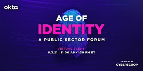 Age of Identity - A Public Sector Forum 2021 tickets