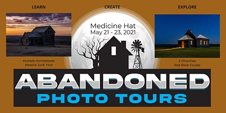 Abandoned Photo Tours:  Medicine Hat tickets