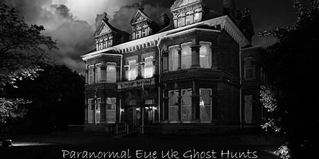The Mansion House Cardiff Ghost Hunt Paranormal Eye UK tickets
