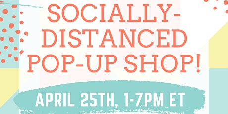 Shop Small: Socially-Distanced Pop-Up Shop tickets