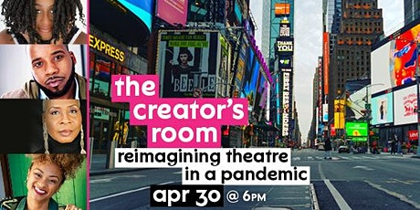 The Creator's Room: Reimagining Theatre in a Pandemic tickets