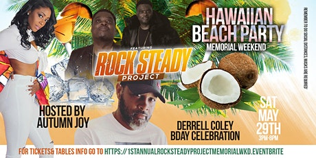 1st Annual RockSteadyProject Memorial wkd Beach Party tickets