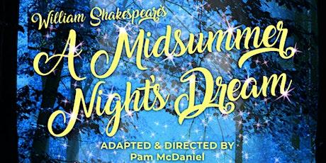 May 9th: A Midsummer Night's Dream tickets