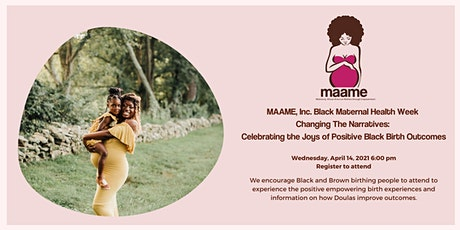 Changing the Narratives: Celebrating Joys of Positive Black Birth Outcomes tickets