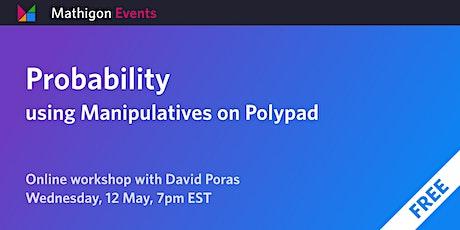 Probability Using Manipulatives on Polypad tickets