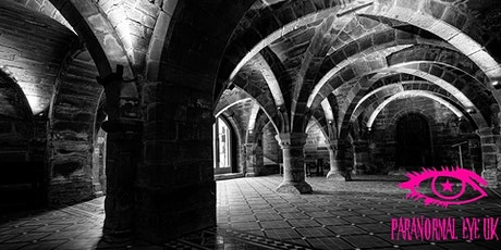 SOLD OUT Norton Priory Cheshire Ghost Hunt  Paranormal Eye UK tickets