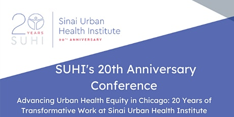 Advancing Urban Health Equity:  20 Years of Transformative Work at SUHI tickets