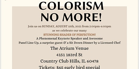 COLORISM NO MORE tickets