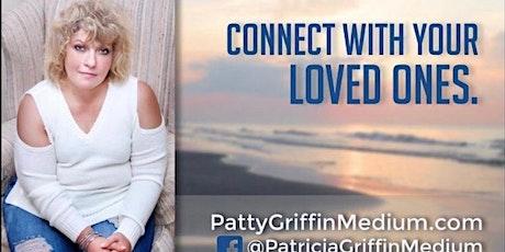 JUNE 13- PSYCHIC MEDIUM- PATRICIA GRIFFIN- 4 PM- 8 PM tickets
