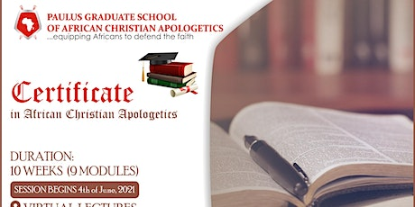 Application for Certificate in African Christian Apologetics  in progress. tickets