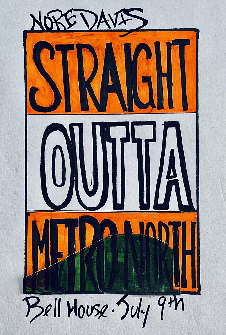 Nore Davis: Straight Outta Metro-North (early show) image