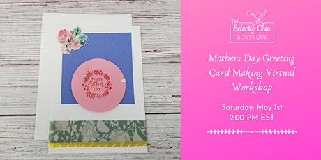 Mothers Day Card Making Virtual Workshop tickets
