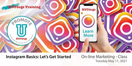 HUTdogs Promote U: Instagram Basics, Let's Get Started tickets
