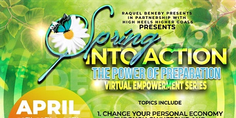 Spring Into Action -- The Power of Preparation Empowerement Series tickets