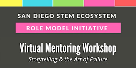 Virtual Mentoring Workshop: Storytelling & the Art of Failure tickets