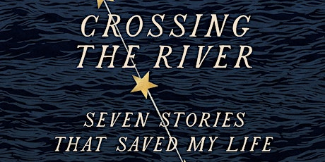 """Carol Smith, author of """"Crossing the River"""" with Claudia Rowe tickets"""