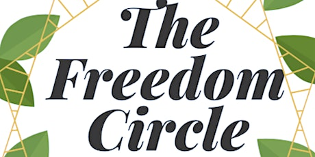 The Freedom Circle - Resiliency Through Resistance tickets