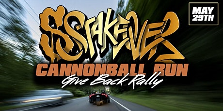 "SSTAKEOVER RALLY  ""GIVE BACK"" CANNONBALL RUN tickets"