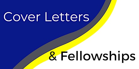 Cover Letters & Fellowships tickets