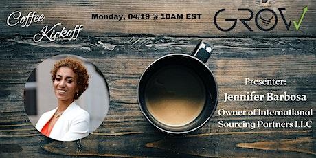 GROW Coffee Kickoff - Jennifer Barbosa tickets