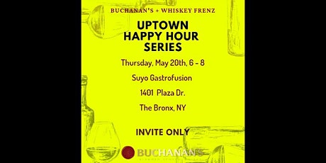 Buchanan's + Whiskey Frenz, Uptown Happy Hour Series with Suyo Gastrofusion tickets