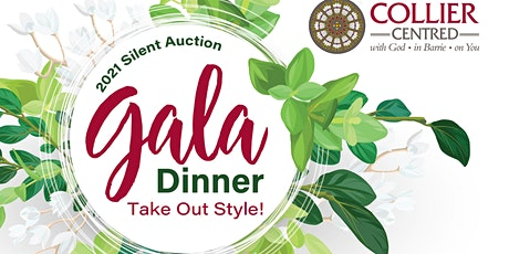 2021 Silent Auction Gala Dinner - Take Out Style! tickets