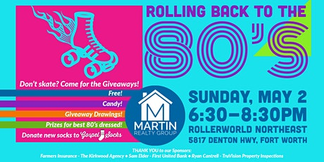 80's Rollerskating Party with Martin Realty Group tickets