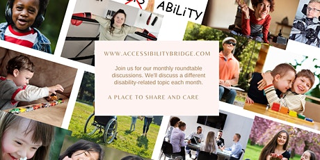 Accessibility Bridge Roundtable Series tickets