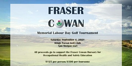 Fraser Cowan Memorial Labour Day Golf Tournament tickets