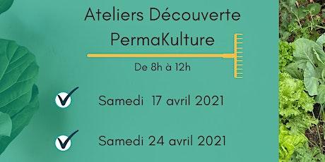 Atelier Découverte PERMAKULTURE 24.04.21 billets