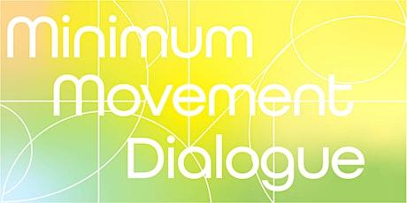 Minimum Movement Dialogue tickets