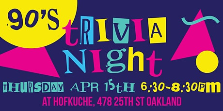 90's Trivia Night at Hofkuche tickets