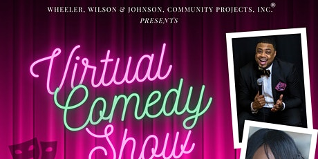 Wheeler, Wilson & Johnson Community Projects, Inc Virtual Comedy Show tickets