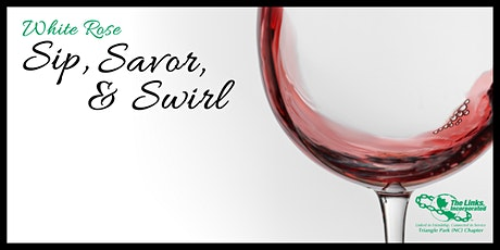 Virtual White Rose Sip, Savor and Swirl Tickets