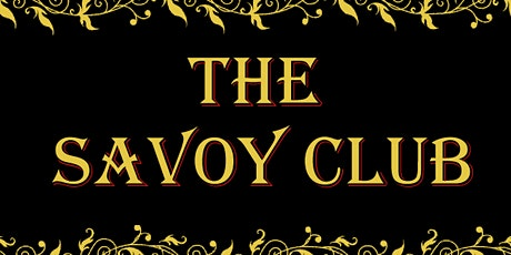 1st Annual Savoy Club Gala tickets