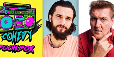 COMEDY BOOM BOX 3.15pm/BRIGHT & WEBB 4.45pm/SANDERS & WHO 6pm tickets