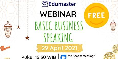 Ngabuburit Bareng Edumaster - Basic Business Speaking tickets