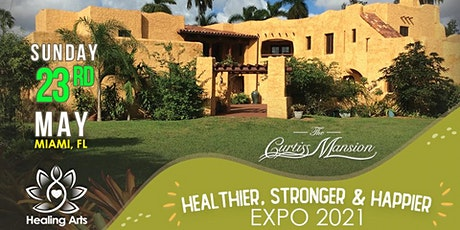 Healthier, Stronger and Happier Expo at The Curtiss Mansion by Healing Arts tickets